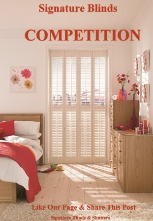 Signature Blinds & Shutters Facebook Competition